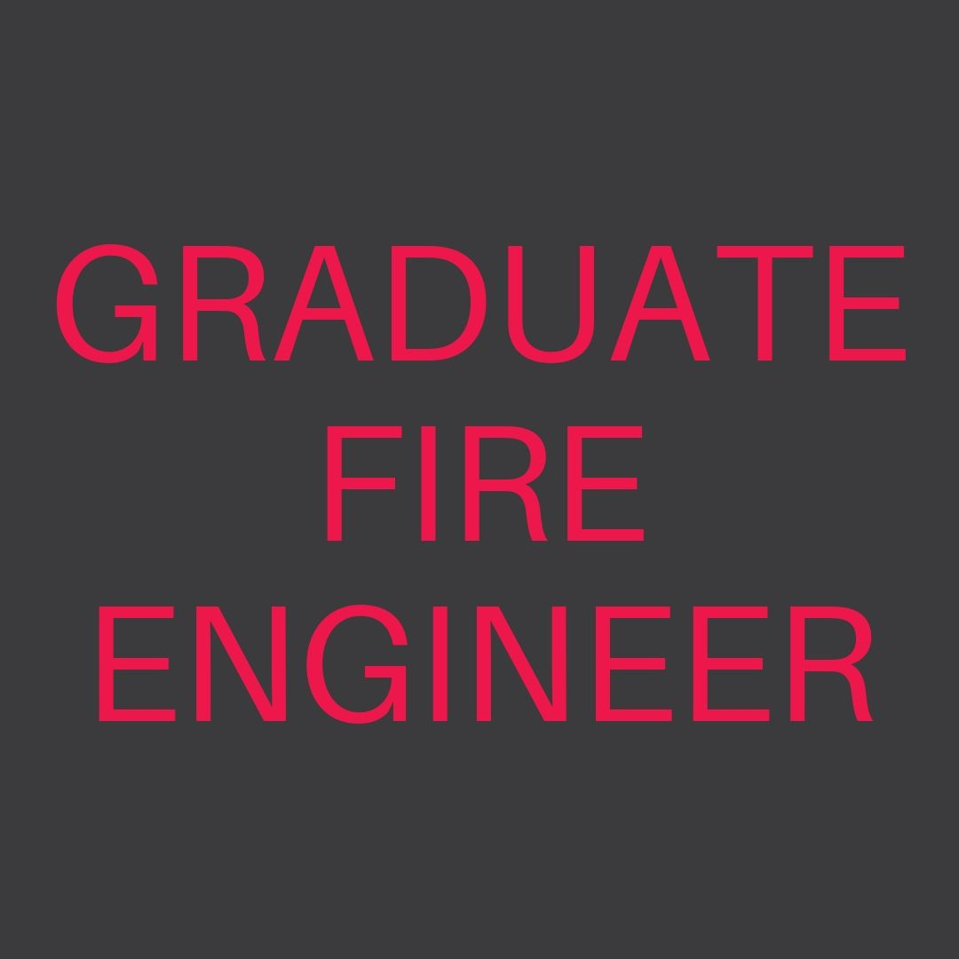 Graduate Fire Engineer