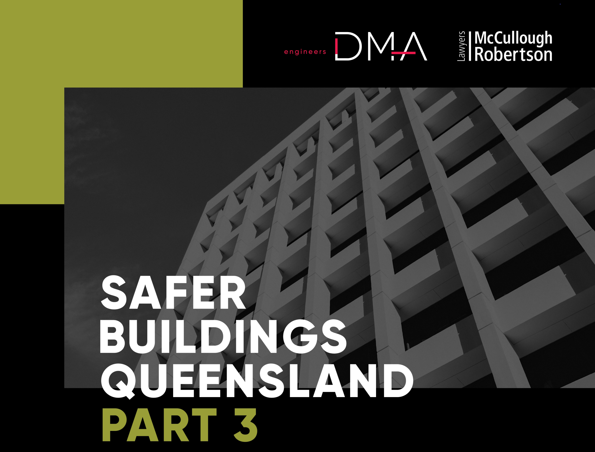 Safer Buildings Queensland Part 3